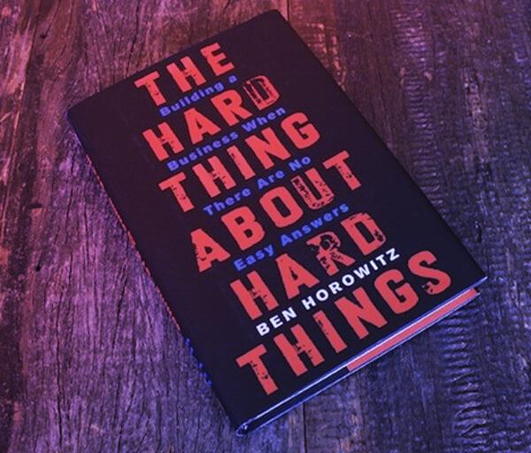 Ben Horowitz The Hard Thing About Hard Things Recensione
