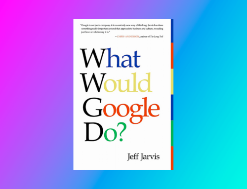 """""""What Would Google Do?"""" di Jeff Jarvis"""