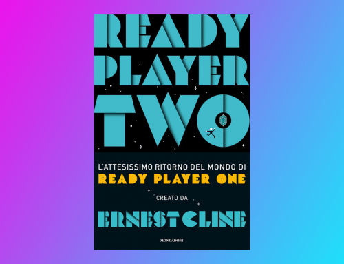 """""""Ready Player Two"""" di Ernest Cline"""